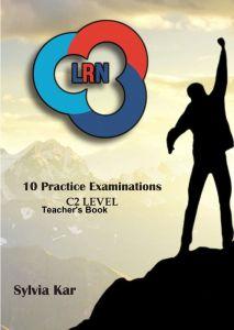 10 Practice Examination C2 Level LRN - Teacher's Book