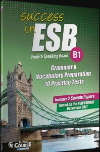 Success in ESB B1 Grammar Preparation & 10+2 Practice Tests: Student's Book (Βιβλίο Μαθητή)