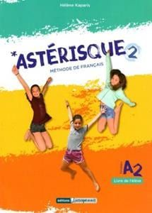 Asterisque 2: Methode de Francais (Βιβλίο Μαθητή)