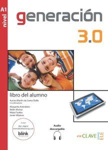 Generacion 3.0 A1: Libro del Alumno (Βιβλίο Μαθητή)