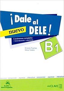 Dale al DELE B1 (Nueva Edicion)