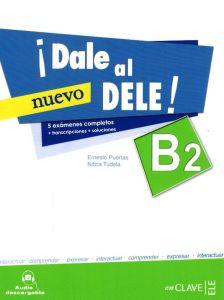 Dale al DELE B2 (Nueva Edicion)