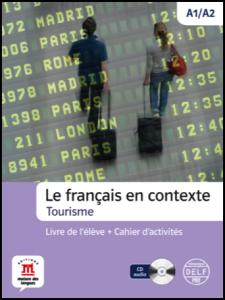 Le francais en contexte-Tourisme + CD