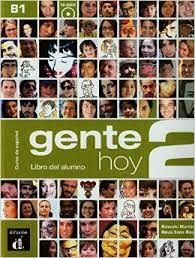 Gente Hoy 2 : Libro del alumno + CD (Βιβλίο Μαθητή + CD)
