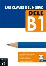Las Claves del Nuevo DELE B1 & mp3 descargable