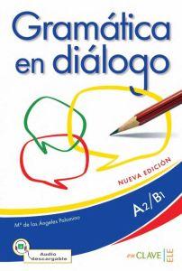 Gramatica En Dialogo A2/B1 (Nueva Edicion)