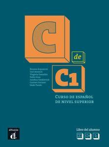 C de C1 : Libro del alumno (+ Descarga Mp3)