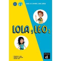 Lola y Leo 1 : Libro del alumno & mp3 descargable (Βιβλίο Μαθητή)