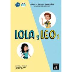Lola y Leo 1 : Cuaderno de ejercicios
