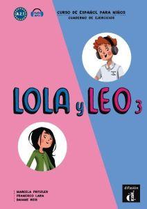 Lola Y Leo 3 Cuaderno De Ejercicios (+ Mp3 Descargable)