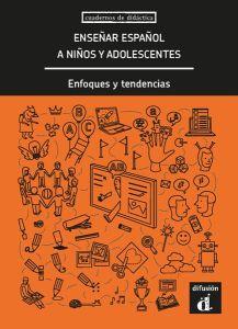 Ensenar Espanol A Ninos Y Adolescentes