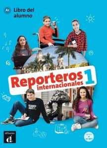 Reporteros Internacionales 1: Libro Del Alumno (+ Mp3 Audio)