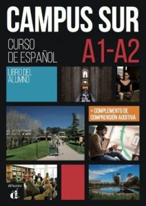 Campus Sur A1-A2: Libro del Alumno (+ MP3 Download)