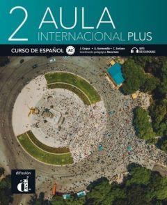Aula Internacional Plus 2: Libro del Alumno & mp3 descargable (Βιβλίο Μαθητή)