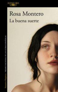 La buena suerte - Rosa Montero