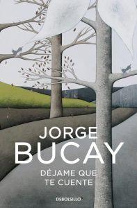 Dejame que te cuente (Jorge Bucay)