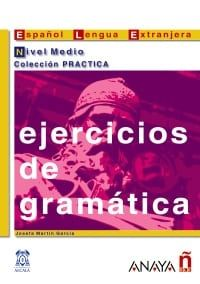 Ejercicios De Gramatica: Nivel Medio