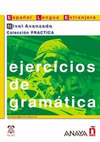 Ejercicios De Gramatica: Nivel Avanzado