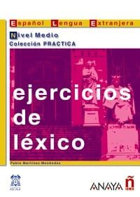 Ejercicios De Lexico: Nivel Medio