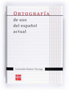 Ortografia de uso del espanol actual (νέα έκδοση)