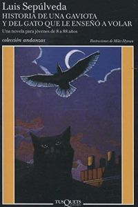 Historia de una gaviota y del gato que le enseno a volar - Louis Sepulveda