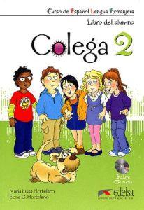 Colega 2 : Libro Del Alumno + Libro De Ejercicios + Audio CD (Pack)