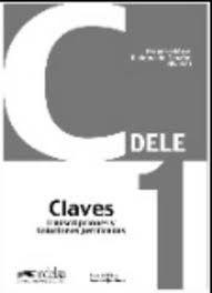 Dele C1 - Preparacion Al Diploma De Espanol : Claves (Λύσεις)