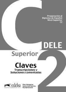 Dele C2 - Preparacion Al Diploma De Espanol : Claves (Λύσεις)