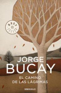 El camino de las lagrimas (Jorge Bucay)
