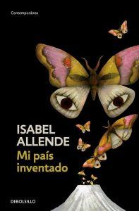 Mi Pais Inventado (Isabel Allende)