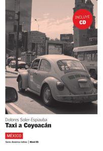 Taxi a Coyoacan +CD ( nivel 3 )