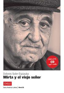 Mirta y el viejo senor + CD ( nivel 3 )