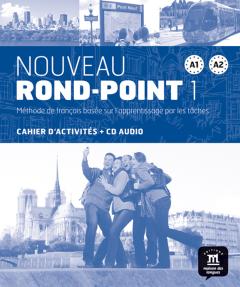 Nouveau Rond-Point 1: Cahier d'exercices (Βιβλίο Ασκήσεων)