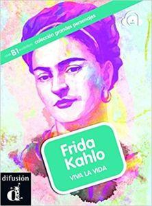 Frida Kahlo Viva la vida Libro & CD (B1)