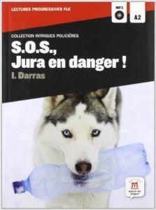SOS , Jura en danger (+ CD) (A2)