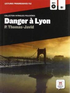 Danger a Lyon (+ CD) (B1)
