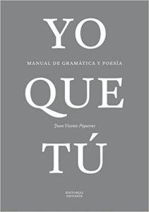 Yo Que Tu (Poesia Y Gramatica) (A2-B1)