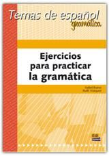 Ejercicios Para Practicar Gramatica: Libro