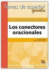 Construccion E Interpretacion De Oraciones Los Conectores Oracionales
