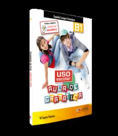 Uso Escolar Aula De Gramatica B1