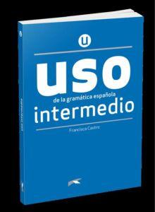 USO Intermedio: Libro Del Alumno (Βιβλίο Μαθητή) (Nueva Edition 2020)