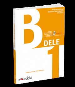 Dele B1  - Preparacion Al Diploma De Espanol : Βιβλίο Μαθητή (+Descargable)(2019)