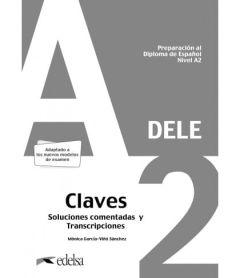 Dele A2  - Preparacion Al Diploma De Espanol : Claves (Λύσεις) (2020)
