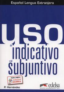 Uso del indicativo y el subjuntivo
