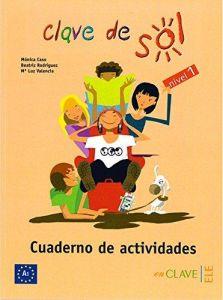 Clave de Sol 1: Cuaderno de Actividades (Βιβλίο Ασκήσεων)