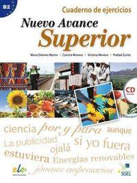 Avance Nuevo Superior: Ejercicios & CD (Βιβλίο Ασκήσεων)