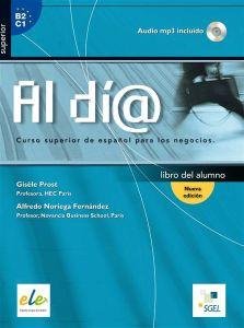 Al Dia Superior: Alumno & CD N/E (Βιβλίο Μαθητή)