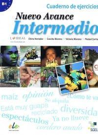 Avance Nuevo Intermedio: Ejercicios & Audio CD (Βιβλίο Ασκήσεων)