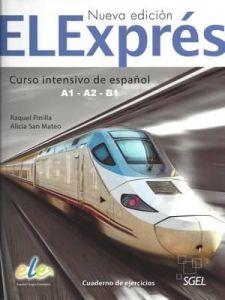 ELExpres A1 - B1 (Nueva Edicion): Cuaderno de Ejercicios (Βιβλίο Ασκήσεων)