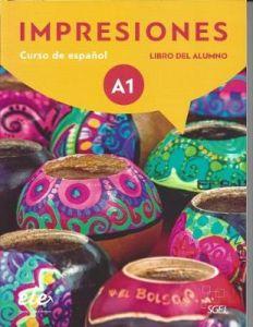 Impresiones A1 : Libro del Alumno (Βιβλίο Μαθητή)